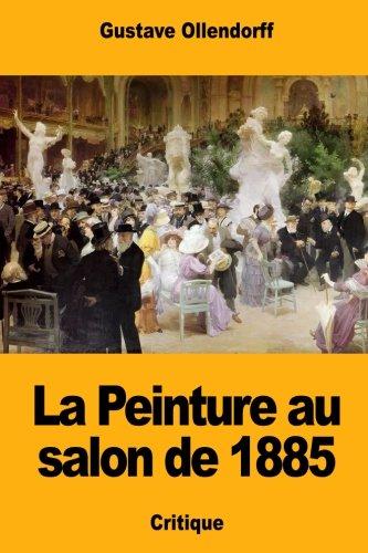 La Peinture au salon de 1885