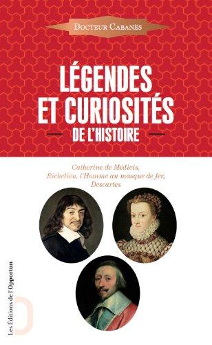 Légendes et curiosités de l'Histoire par Augustin Cabanes