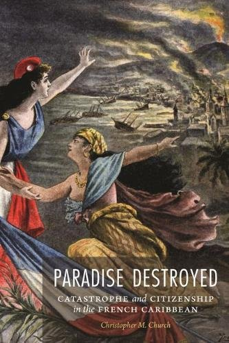 paradise-destroyed-catastrophe-and-citizenship-in-the-french-caribbean