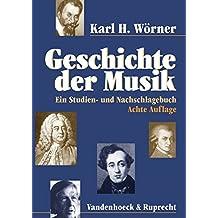 Geschichte der Musik: Ein Studien- und Nachschlagebuch