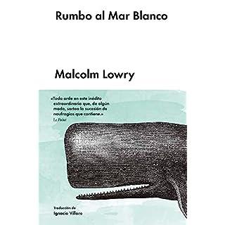 Rumbo Al Mar Blanco