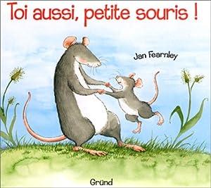 "Afficher ""Toi aussi, petite souris !"""