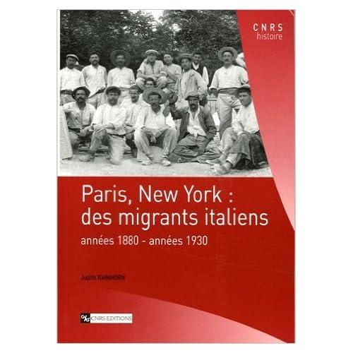 Paris, New York : des migrants italiens : Années 1880-années 1930 de Judith Rainhorn ( 16 juillet 2007 )