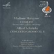 Vladimir Martynov: Come in! - Alfred Schnittke: Concerto Grosso No. 1 (Live)