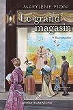 Telecharger Livres Le grand magasin 01 La convoitise (PDF,EPUB,MOBI) gratuits en Francaise