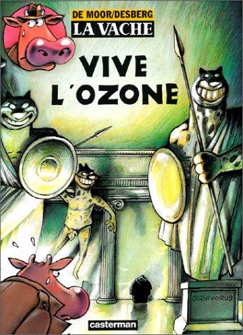 La Vache, tome 2 : Vive l'ozone