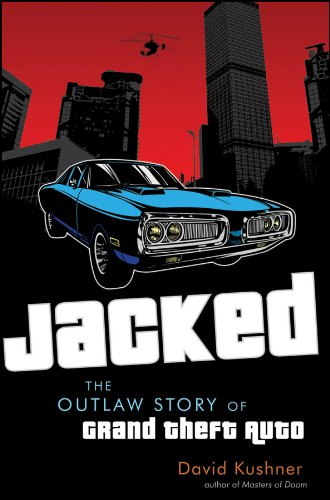 Jacked: The Outlaw Story of Grand Theft Auto for sale  Delivered anywhere in UK
