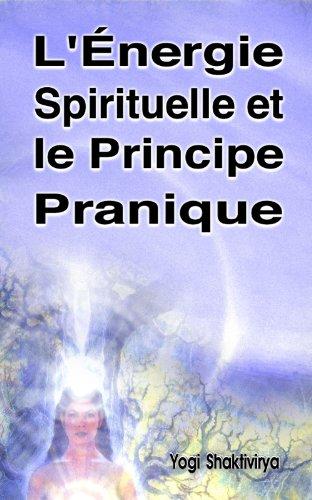 L'Énergie Spirituelle et le Principe Pranique par Russell Symonds