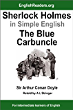 Sherlock Holmes in Simple English: The Blue Carbuncle (English Edition)