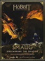The Hobbit - The Desolation Of Smaug - Smaug: Unleashing the Dragon de Daniel Falconer