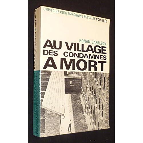 Au village des condamnés à mort