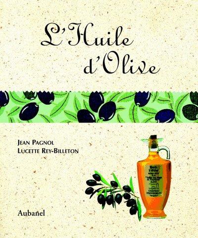 L'huile d'olive par Jean Pagnol