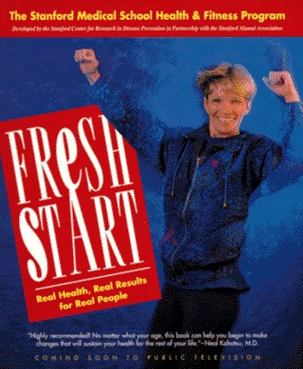 fresh-start-the-stanford-medical-school-health-and-fitness-program