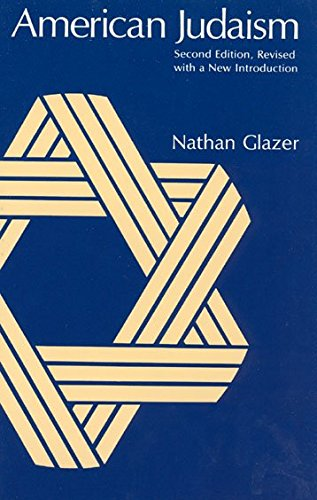 [(American Judaism)] [By (author) Nathan Glazer] published on (April, 1989)