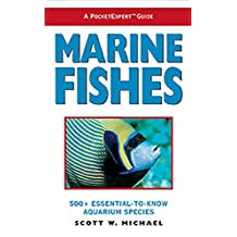 Marine Fishes: 500+ Essential-to-know Aquarium Species (PocketExpert Guide)
