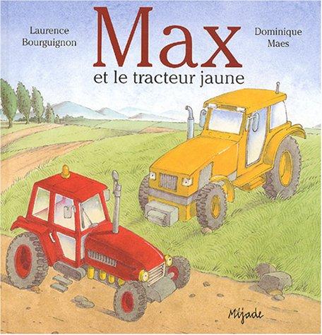 Max et le Tracteur jaune