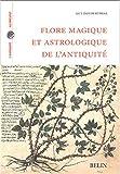 Flore magique et astrologie de l'Antiquité