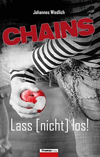 Buchseite und Rezensionen zu 'CHAINS Lass [nicht] los!' von Johannes Wiedlich