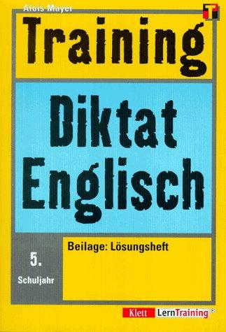 Training, Diktat Englisch, 5. Schuljahr (Livre en allemand) par Alois Mayer