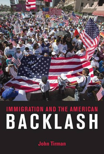 Immigration and the American Backlash (Mit Press)