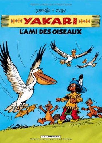 Yakari, l'ami des animaux - tome 6 - Yakari, L'ami des oiseaux