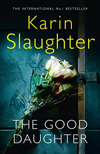 The good daughter the best thriller you will read this year ebook the good daughter the best thriller you will read this year by slaughter fandeluxe Ebook collections