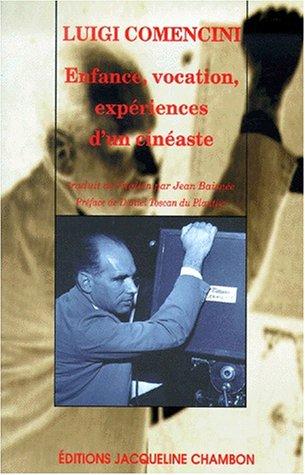 Enfance, vocation expérience d'un cinéaste par Luigi Comencini
