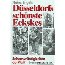 Düsseldorfs schönste Eckskes: Sehenswürdigkeiten op Platt (Livre en allemand)