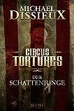 Der Schattenjunge: Mystery (Circus Tortures)