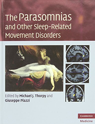 The Parasomnias and Other Sleep-Related Movement Disorders (Cambridge Medicine (Hardcover))