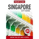 Insight Guides: Singapore City Guide (Insight City Guides)