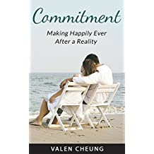 Commitment: Making Happily Ever After a Reality (Soulmate Formula Book 5) (English Edition)