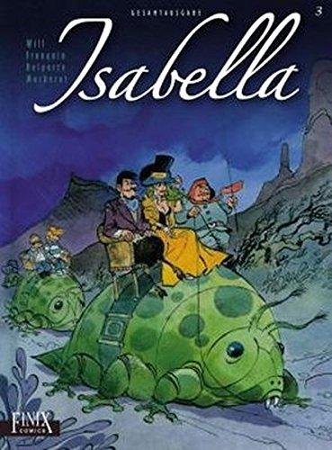 Isabella: Gesamtausgabe Band 3