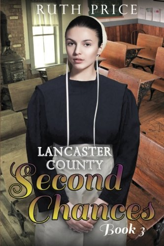 Lancaster County Second Chances Book 3 Volume 3