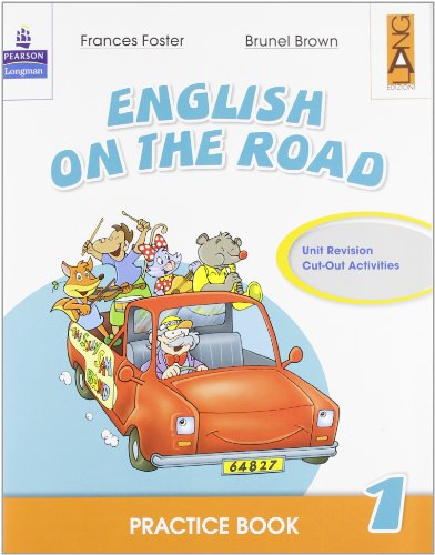 English on the road. Practice book. Per la Scuola elementare: 1