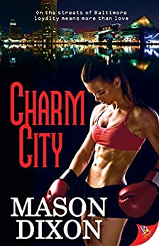 Charm City by [Dixon, Mason]