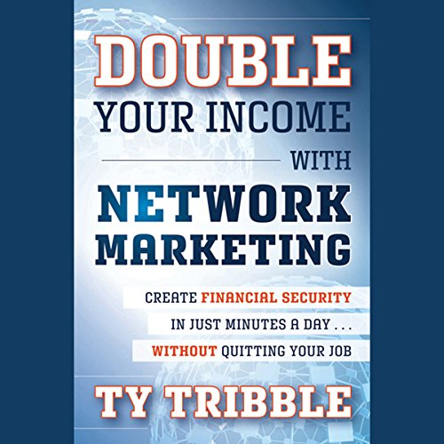 Double Your Income with Network Marketing  Audiolibri