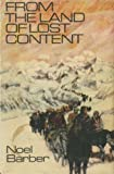 Cover of: From the Land of Lost Content | Noel Barber