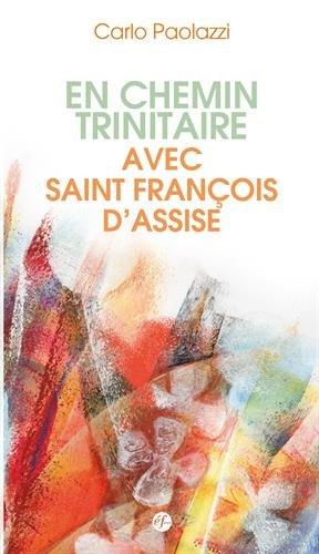 En chemin trinitaire avec François d´Assise