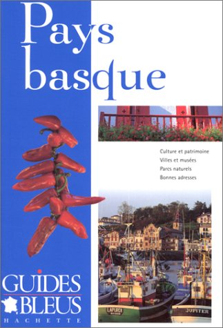 Guide Bleu : Pays Basque