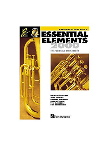 Essential Elements 2000: Eb Tenor (Alto) Horn Book 1. Für Tenorhorn