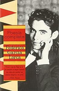 Poesia Completa par Federico García Lorca