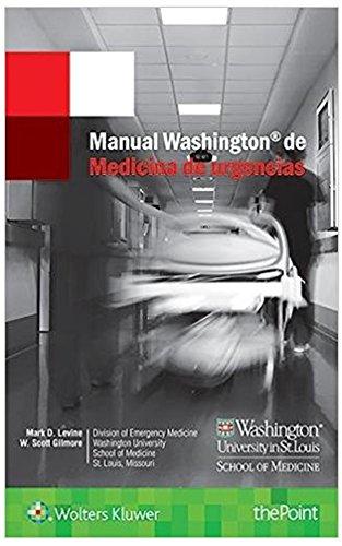Manual Washington De Medicina De Urgencias por Mark D. Levine epub