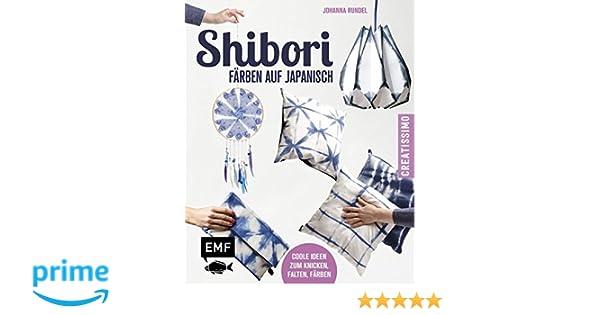 Shibori Färben Auf Japanisch Coole Ideen Zum Knicken Falten