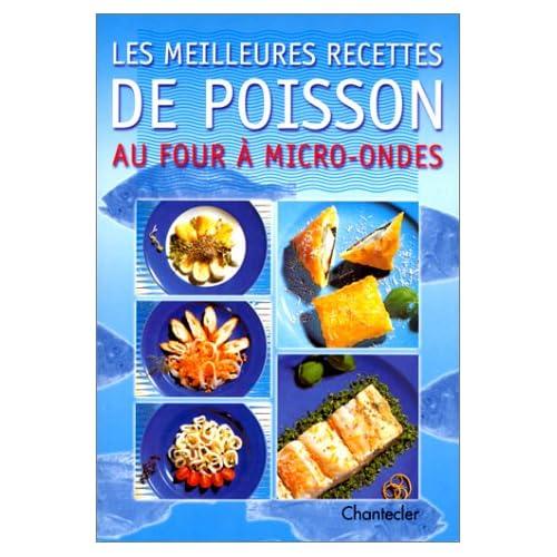 LES MEILLEURES RECETTES DE POISSON AU FOUR A MICRO-ONDES