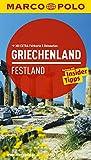 MARCO POLO Reiseführer Griechenland Festland: Reisen mit Insider-Tipps - Mit EXTRA Faltkarte & Reiseatlas - Klaus Bötig