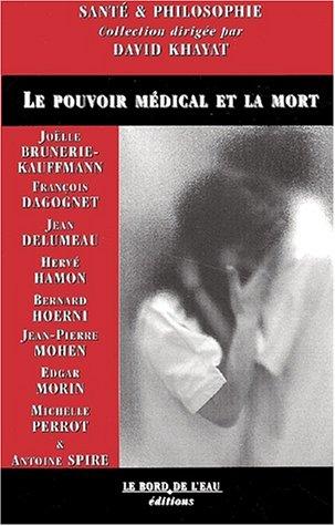 Le pouvoir médical et la mort par Collectif