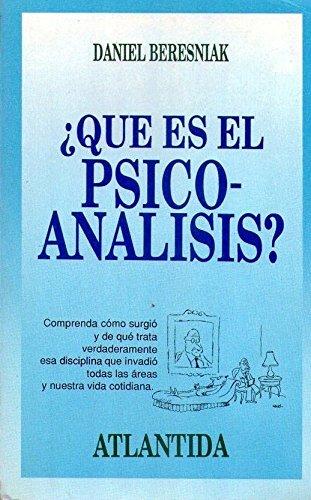 QUE ES EL PSICOANALISIS? (Comprenda cómo surgió y de qué trata verdaderamente esa disciplina que invadió todas las áreas y nuestra vida cotidiana). Traducción Milly Belluzi