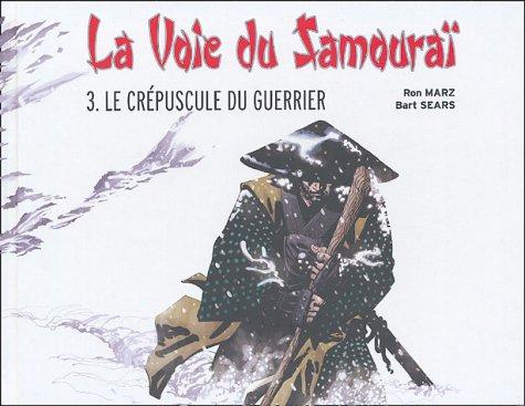 La Voie du Samouraï, Tome3 : Le crépuscule du guerrier