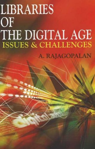 Libraries of the Digital Age: Issues and Challenges